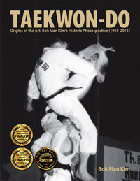 Taekwon-Do: Origins of the Art: Bok Man Kim's Historic Photospective (1955-2015) - Standard Edition
